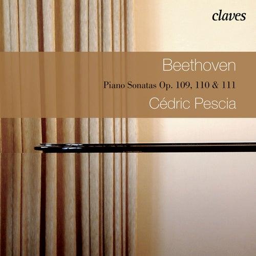 Beethoven: Three Last Piano Sonatas Op. 109, 110 & 111 de Cédric Pescia