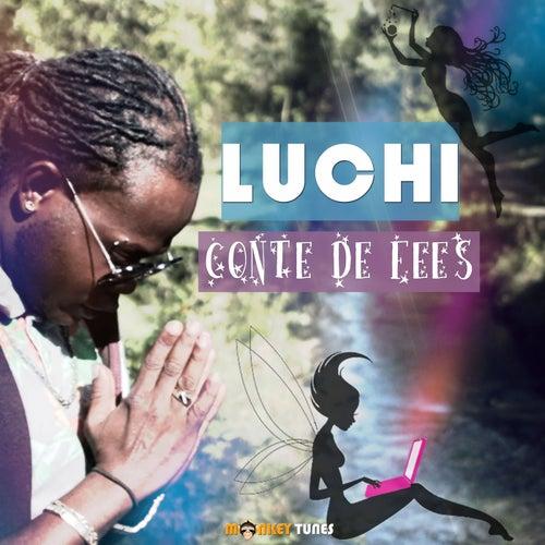Conte de fées by Luchi