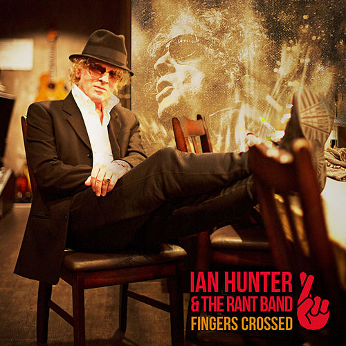 Fingers Crossed by Ian Hunter