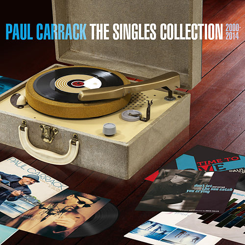 The Singles Collection 2000 - 2014 (Remastered) de Paul Carrack