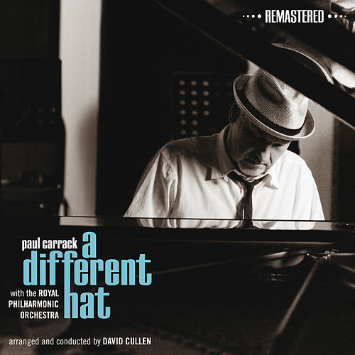 A Different Hat (Remastered) de Paul Carrack