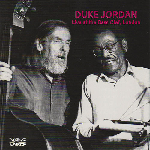 Live at the Bass Clef, London, 1990 by Duke Jordan