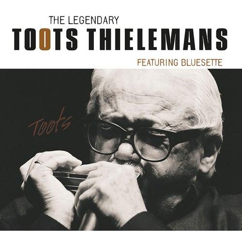 The Legendary Toots Thielemans von Toots Thielemans