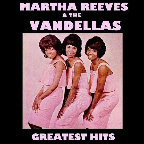 Martha Reeves & The Vandellas - Greatest Hits de Martha and the Vandellas