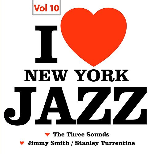I Love New York Jazz, Vol. 10 by The Three Sounds