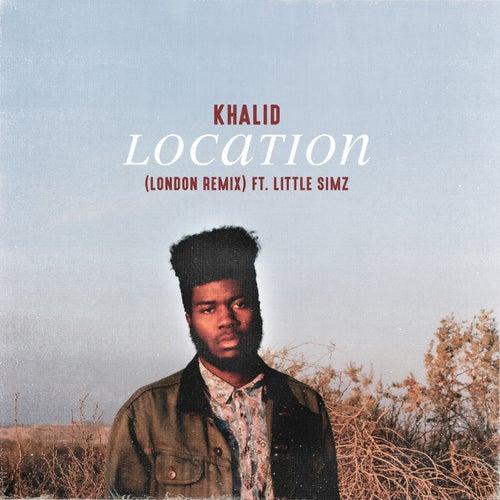 Location (London Remix) de Khalid
