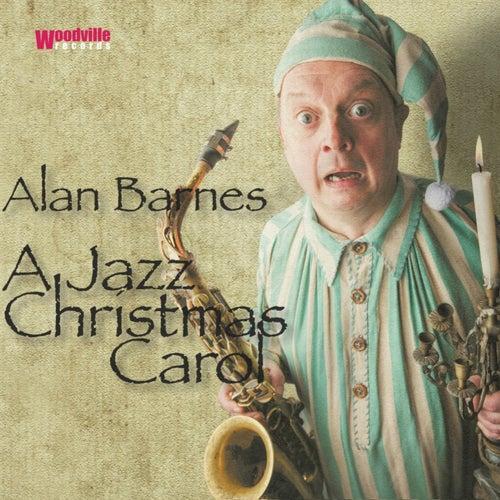 A Jazz Christmas Carol de Alan Barnes
