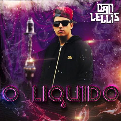 O Líquido by Dan Lellis