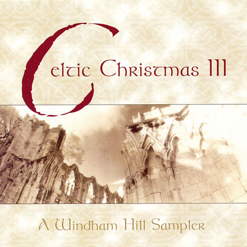 Celtic Christmas III von Various Artists