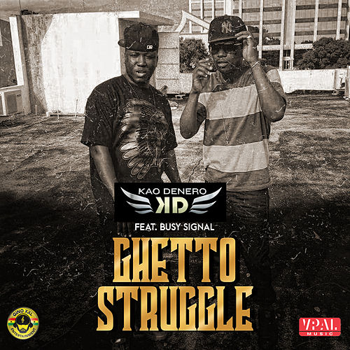 Ghetto Struggle de Kao Denero