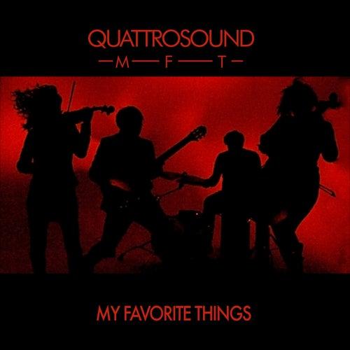 MFT (My Favorite Things) by Quattrosound