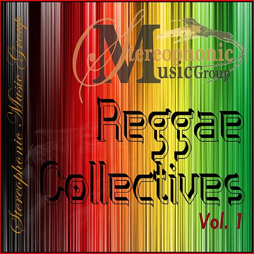 Reggae Collectives, Vol. 1 by Various Artists