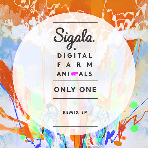 Only One (Remix) - EP by Digital Farm Animals