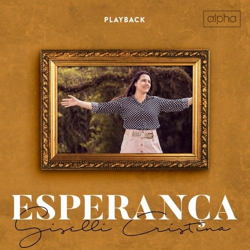 Esperança (Playback) by Giselli Cristina