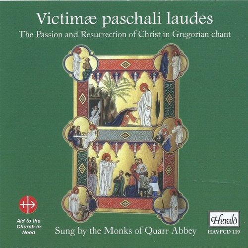 Victimæ Paschali Laudes: The Passion and Resurrection of Christ in Gregorian Chant by The Monks of Quarr Abbey