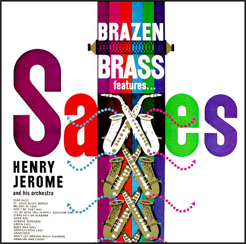Brazen Brass Saxaphone Spectacular by Henry Jerome