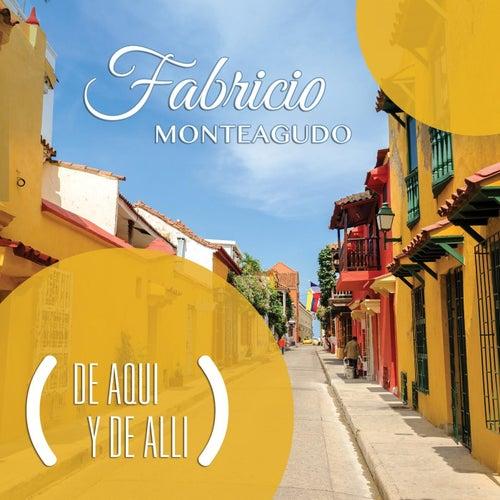 De Aqui y De Alli von Fabricio Monteagudo