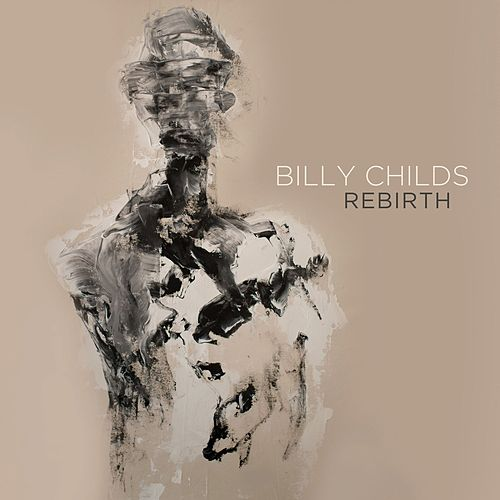 Rebirth de Billy Childs