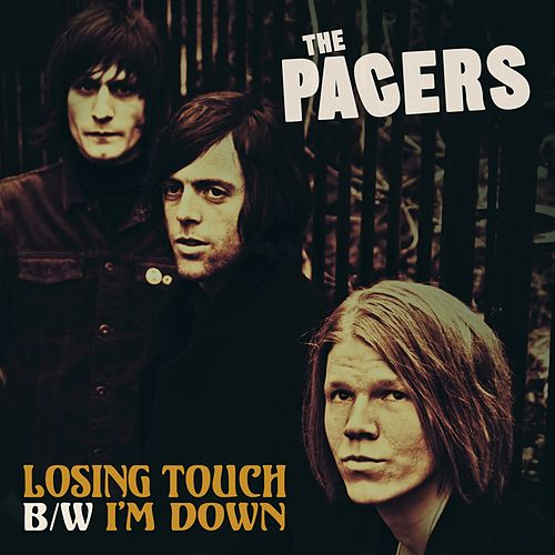 Losing Touch by The Pacers