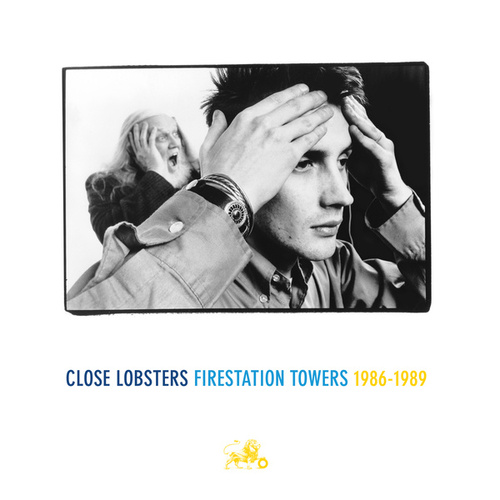 Firestation Towers: 1986- 1989 (Foxheads Stalk This Land, Headache Rhetoric, Forever, Until Victory! The Singles Collection) by Close Lobsters