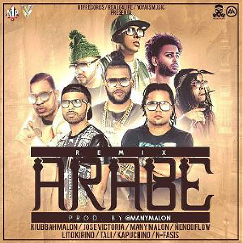 Arabe (feat. N-Fasis, Messiah, Tali, Kapuchino & Kiubbah Malon) de Ñengo Flow
