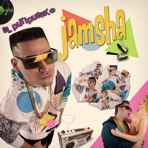 El Putipuerko de Jamsha