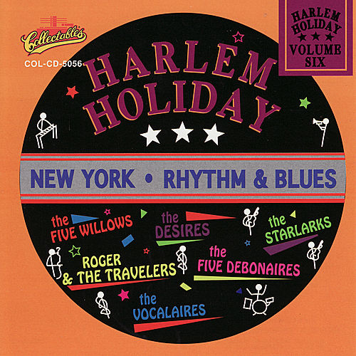 Harlem Holiday: New York Rhythm & Blues, Vol. 6 de Various Artists