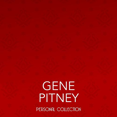 Personal Collection by Gene Pitney