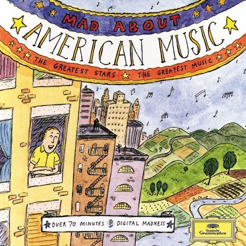 Mad About American Music by Los Angeles Philharmonic