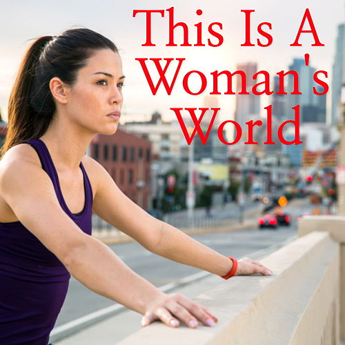This Is A Woman's World by Various Artists