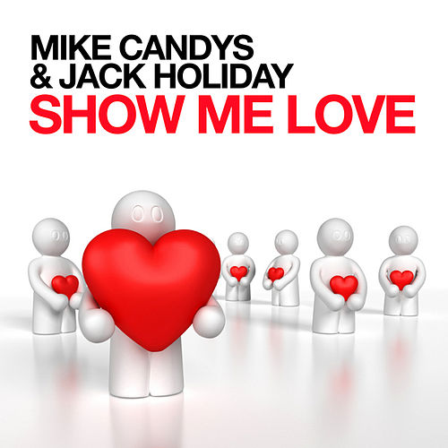 Show Me Love de Mike Candys