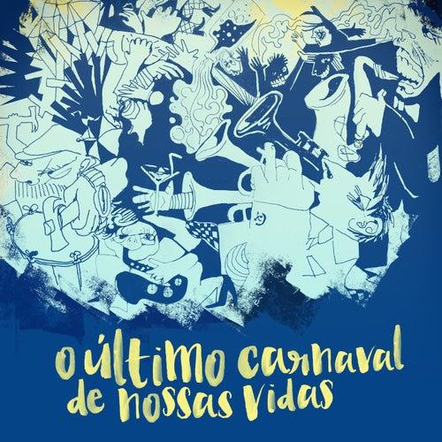 O Último Carnaval de Nossas Vidas: A Espetacular Charanga do França von Thiago França
