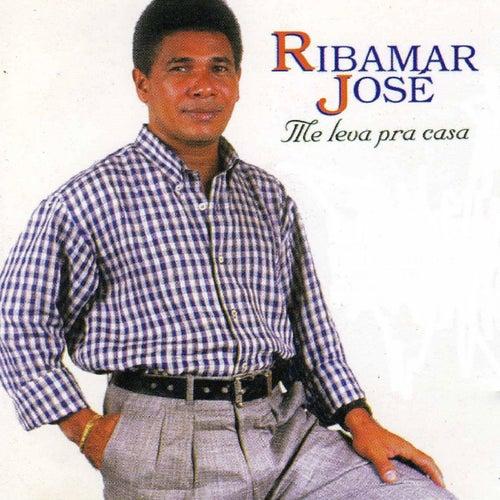 Me Leva pra Casa de Ribamar José