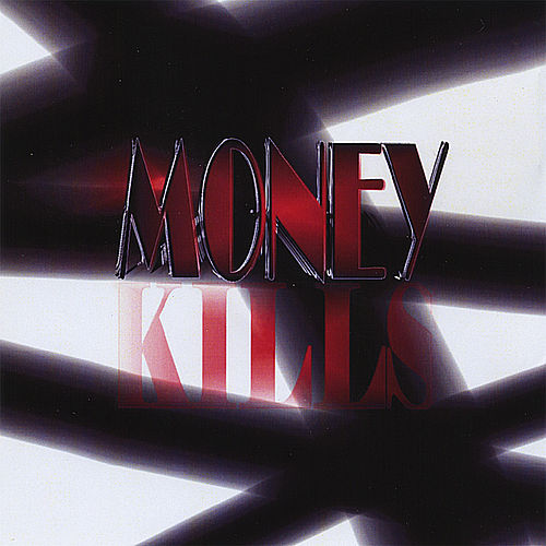 Money Kills de Money (Hip-Hop)