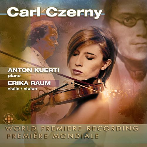 Carl Czerny: Grand Sonata for Pianoforte and Violin, Variations on a Theme by Krumpholz by Anton Kuerti