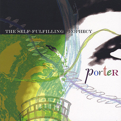 The Self-Fulfilling Prophecy de Porter