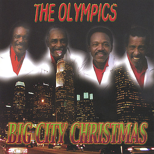 Big City Christmas by The Olympics