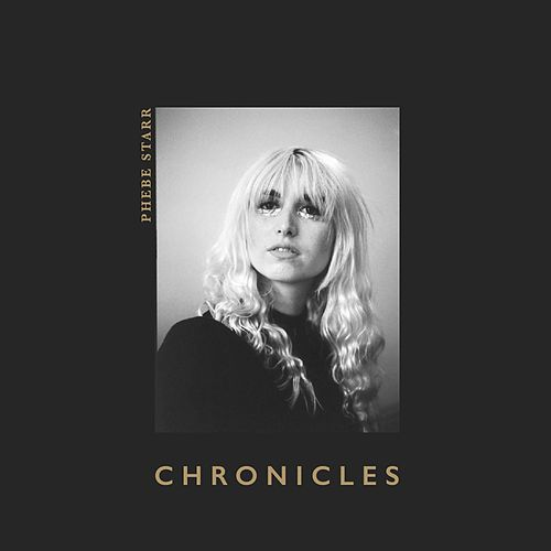 Chronicles by Phebe Starr