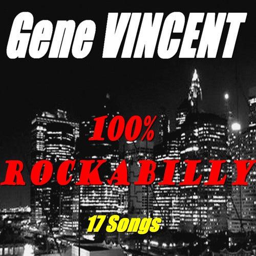 100 % Rockabilly (17 Songs) de Gene Vincent