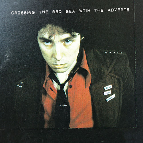 Crossing The Red Sea von The Adverts
