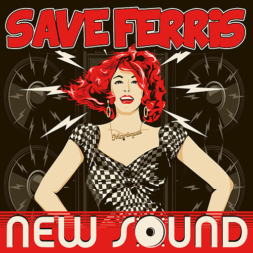 New Sound von Save Ferris