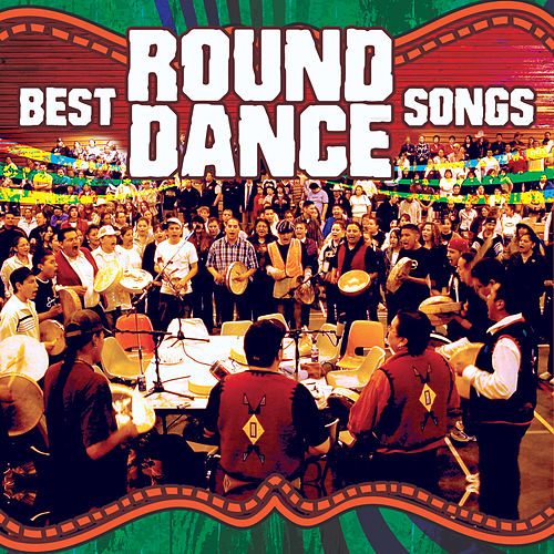 Best Round Dance Songs by Various Artists