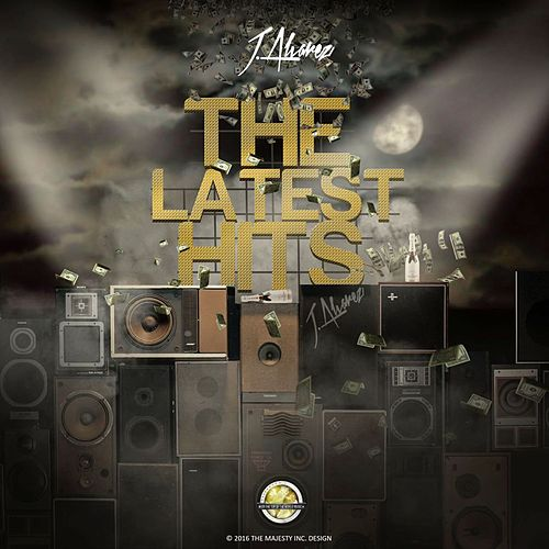 The Latest Hits von J. Alvarez