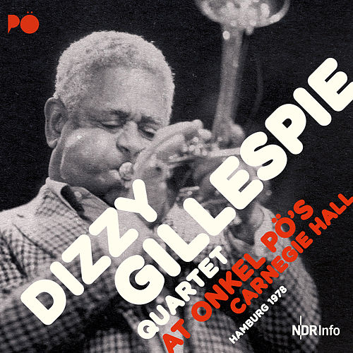 At Onkel Pö's Carnegie Hall by Dizzy Gillespie