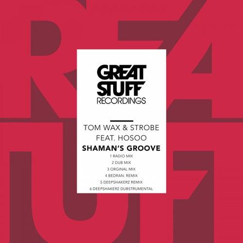 Shaman's Groove fra Tom Wax