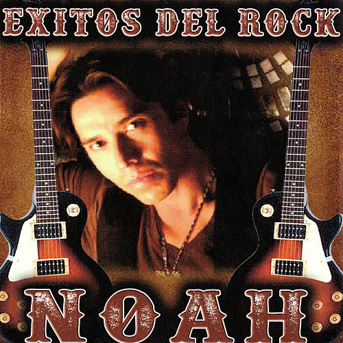 Exitos Del Rock by Noah