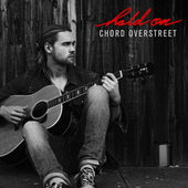 Hold On by Chord Overstreet