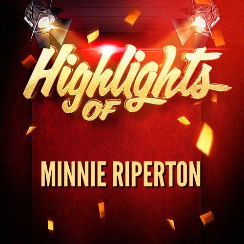 Highlights of Minnie Riperton by Minnie Riperton