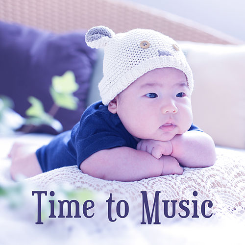 Time to Music – Educational Songs for Baby, Instrumental Sounds for Listening, Composers for Kids, Satie, Tchaikovsky von Rockabye Lullaby