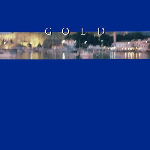Gold (2017 Remastered) by Andrew Gold